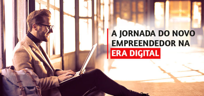A jornada do novo empreendedor na era digital